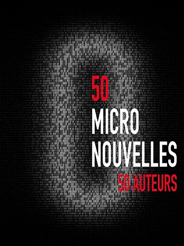 50 Micronouvelles (French Edition)