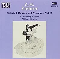 Ziehrer - Selected Dances and Marches, Vol 2 by Razumovsky Sinfonia/Walter (1999-09-28)