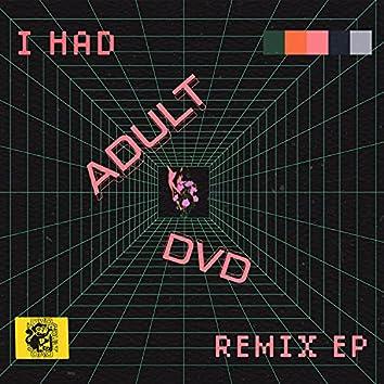 I Had: Remix