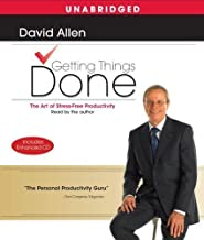 Getting Things Done: The Art Of Stress-Free Productivity Unabridged edition by Allen, David published by Simon & Schuster ...