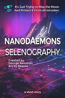 Nanodaemons: Selenography by [George Saoulidis]