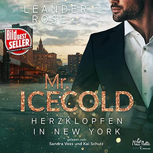 Mr. Icecold: Herzklopfen in New York