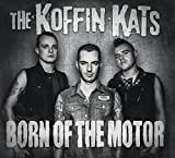 Born Of The Motor...