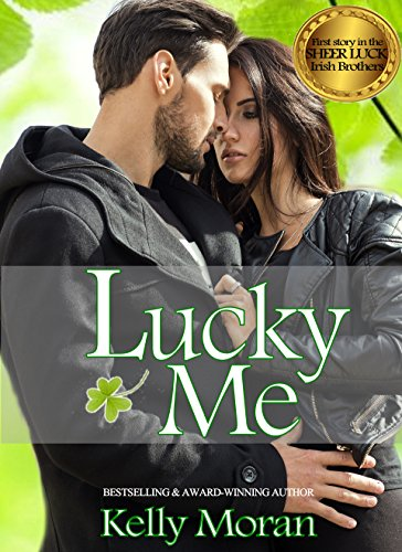 Lucky Me by [Kelly Moran]