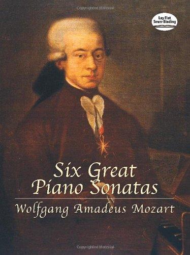 Six Great Piano Sonatas: Noten für Klavier (Dover Music for Piano)
