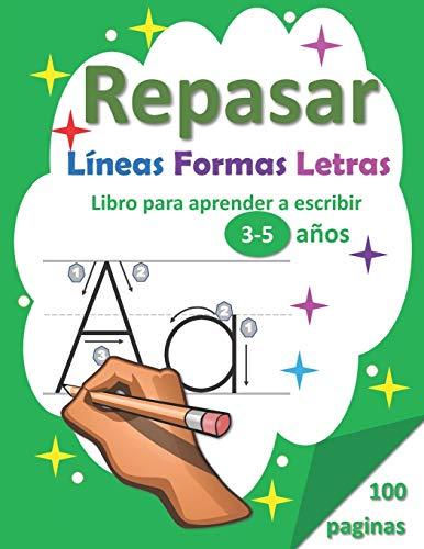 Repasar Líneas Formas Letras: Libro para Aprender a Escribir 3-5 años