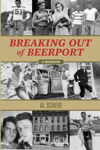 Breaking Out Of Beerport: A memoir