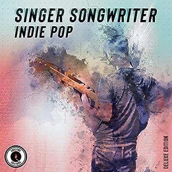 Singer Songwriter: Indie Pop (Deluxe Version)