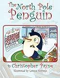 The North Pole Penguin