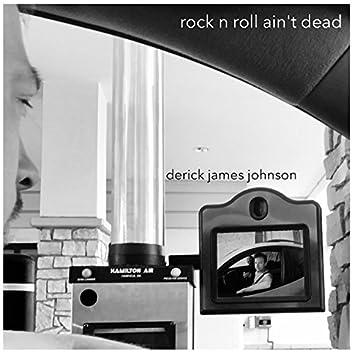 Rock N Roll Ain't Dead
