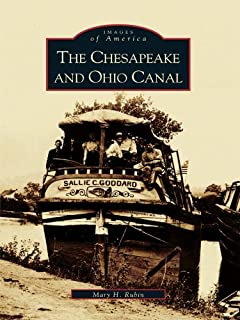 The Chesapeake and Ohio Canal (Images of America)