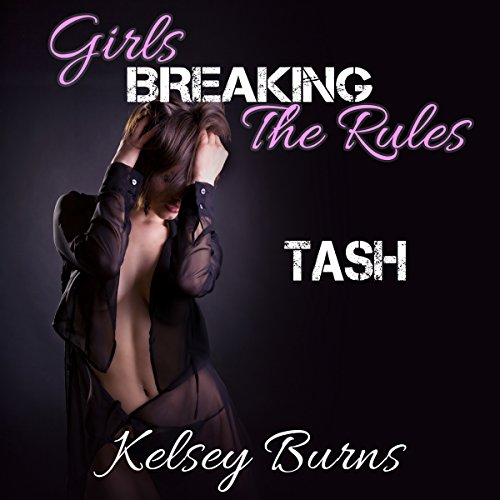 Girls Breaking the Rules: Tash audiobook cover art