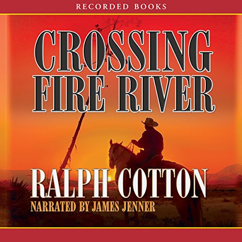 Crossing Fire River audiobook cover art