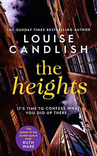 The Heights: The new edge-of-your-seat thriller from the #1 bestselling author of The Other Passenger by [Louise Candlish]