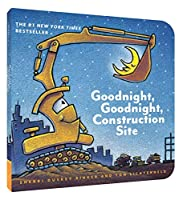 Goodnight, Goodnight Construction Site (Board Book for Toddlers, Children's Board Book) (Goodnight, Goodnight, Construction Site)