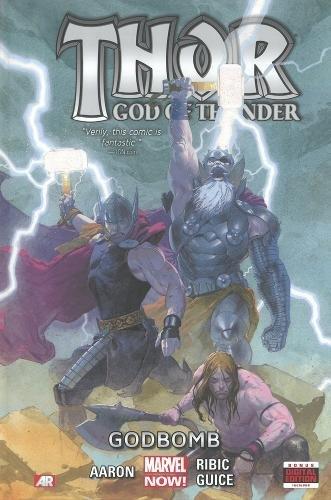 Thor: God Of Thunder Volume 2 - Godbomb (marvel Now)