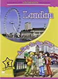 MCHR 5 London: A Day in the City New Ed (MAC Children Readers)
