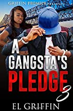 A Gangsta's Pledge 3 (Gangsta Love Series)