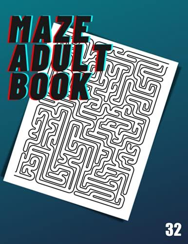 Maze Adult Book: 32