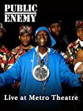 Public Enemy - Live at The Metro Theatre