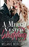 A Merry Vested Wedding (English Edition)
