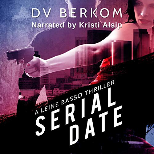 Serial Date: A Leine Basso Thriller cover art