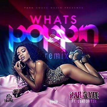 What's Poppin' (feat. Luatony3x)