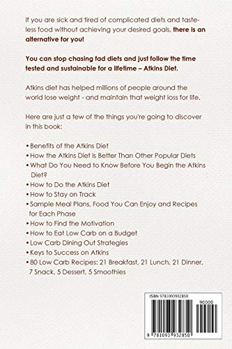 Atkins Diet for Beginners Easier to Follow than Keto, Paleo, Mediterranean or Low-Calorie Diet to Lose Up To 30 Pounds In 30 Days and Keep It Off with Simple 21 Day Meal Plans and 80 Low Carb Recipes 1
