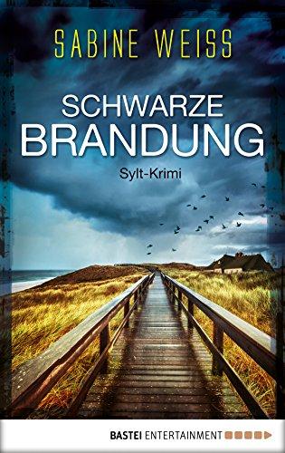 Schwarze Brandung: Sylt-Krimi (Liv Lammers 1)