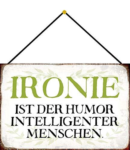 FS Spruch Ironie Blechschild Schild gewölbt Metal Sign 20 x 30 cm mit Kordel