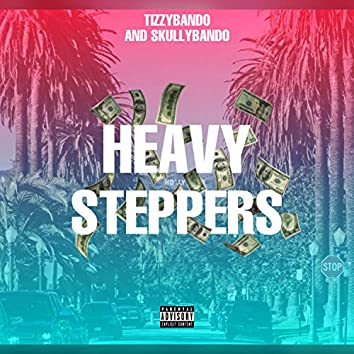 Heavy Steppers (feat. Skullyb)