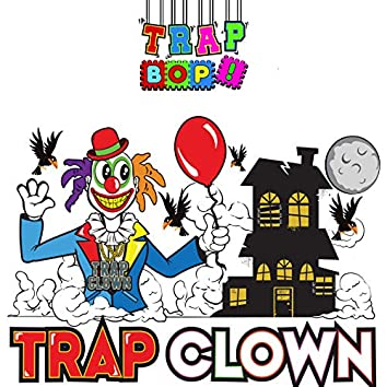 Trap Clown