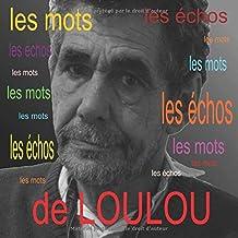 Les mots de Loulou (French Edition)
