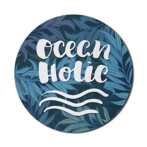 Sprichwort Mauspad für Computer, Pinsel Schrift Ocean Holic auf tiefem Wasser inspiriert Hintergrund, runde rutschfeste dicke Gummi Modern Gaming Mousepad, 8 'rund, Petrol Blue Multicolor
