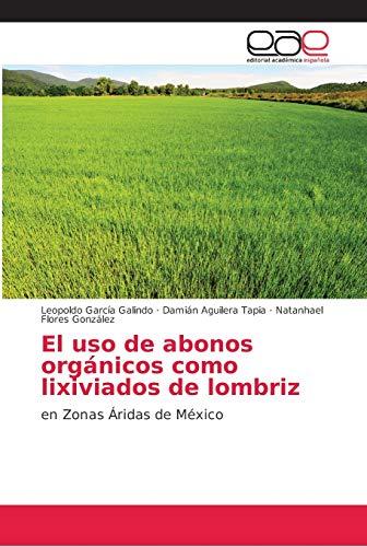 El uso de abonos orgánicos como lixiviados de lombriz