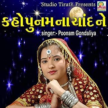 Kaho Poonam Na Chand Ne - Love Song