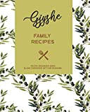Gjyshe Family Recipes - Recipe Organizer Book - Blank Cookbook Gift for Grandma: Albanian Grandmother - Cooking Book Journal to Write in Your Own Family Favorite Meals with Coloring Book Pages