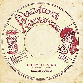 Ghetto Living