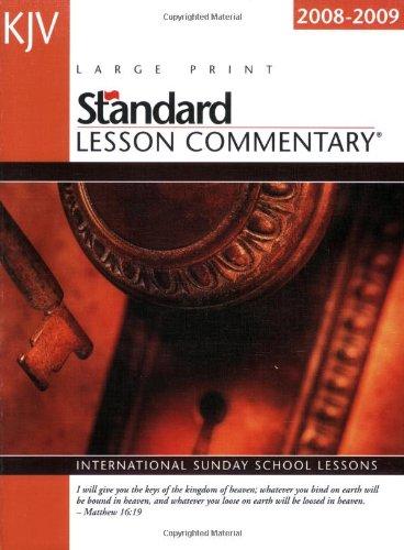 KJV Standard Lesson Commentary 2008-2009: International Sunday School Lessons (Standard Lesson Commentary: KJV (Large Print))