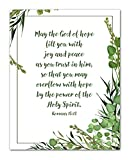 Romans 15:13'May The God of Hope Fill You With Joy and Peace.' Bible Verse Wall Print- Unframed 11 x 14 Print - Inspirational Gift for Family & Friends