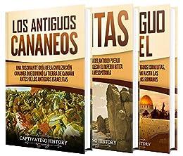 Book's Cover of Civilizaciones antiguas: Una guía fascinante sobre los antiguos cananeos, hititas y el antiguo Israel y su papel en la historia bíblica Versión Kindle