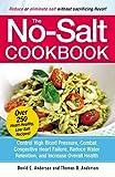 The No-Salt Cookbook: Reduce or Eliminate Salt Without Sacrificing Flavor