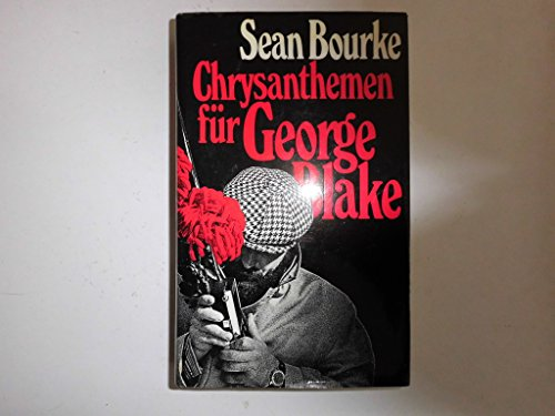 Chrysanthemen für George Blake