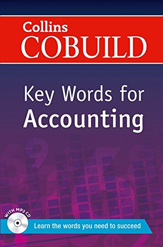 Key Words for Accounting: B1+ (Collins COBUILD Key Words)