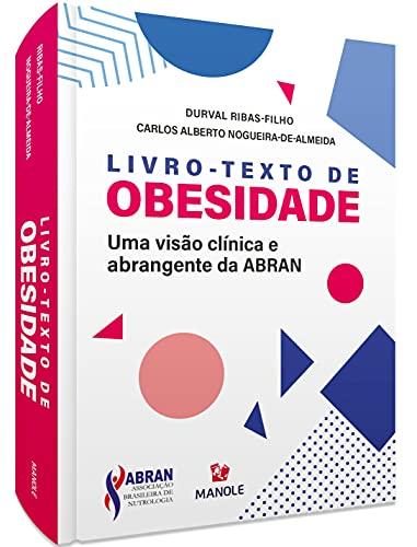 Livro-texto de obesidade: Uma visão clínica e abrangente da ABRAN