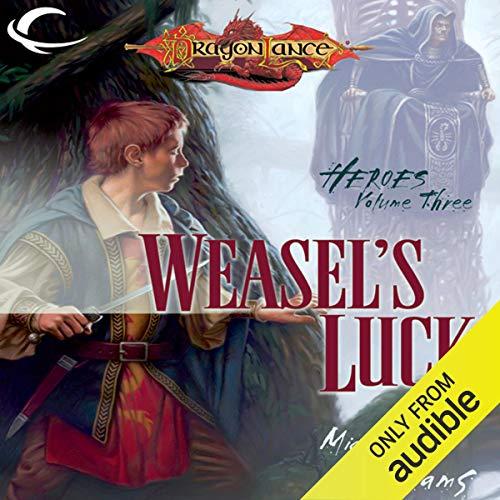 WEASELS LUCK