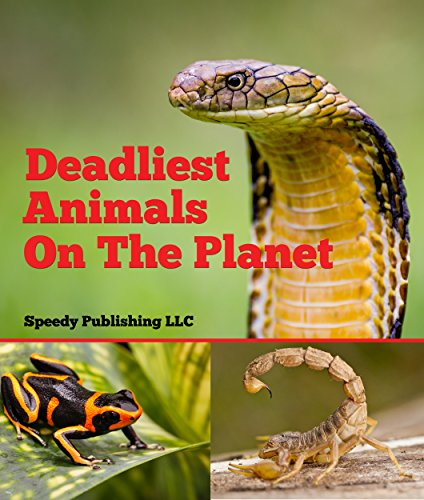 Deadliest Animals On The Planet: Deadly Wildlife Animals (English Edition)