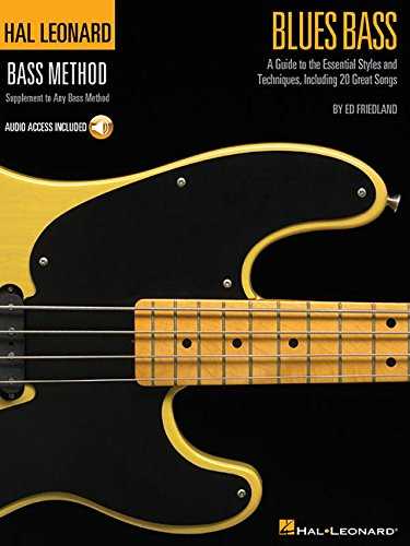 Hal Leonard Bass Method: Blues Bass - A Guide To The Essential Styles And Techniques (Book/Online Audio) [Lingua inglese]