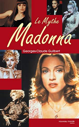 Le mythe Madonna