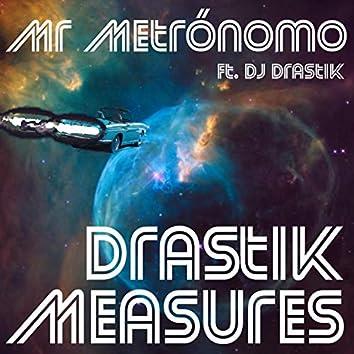 Drastik Measures